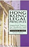 Hong Kong Legal Principles : Important Topics for Students and Professionals, Mau, Stephen, 9888139746