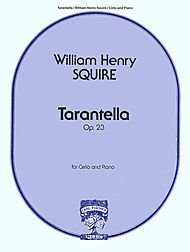 Squire, William Henry - Tarantella Op 23 For Cello and Piano Published by Carl Fischer