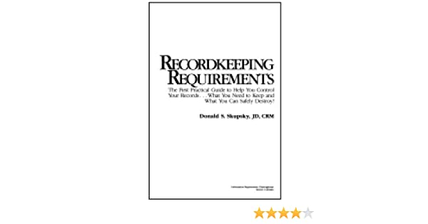 Recordkeeping Requirements The First Practical Guide To Help You