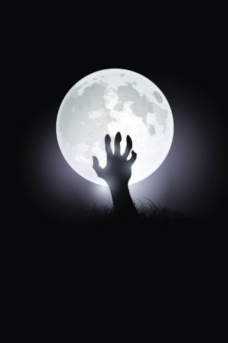 Full Moon Hand Notebook: 150 page Notebook Journal Diary (Spookies 150 Blank Notebooks) (Volume 5) for $<!--$9.99-->