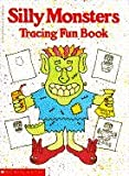 Silly Monsters Tracing Fun Book, Anita Sperling, 0590435310