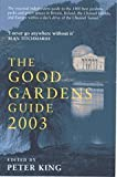 The Good Gardens Guide 2003, , 0747556555
