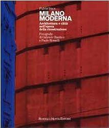 Milano Moderna (Italian Edition)
