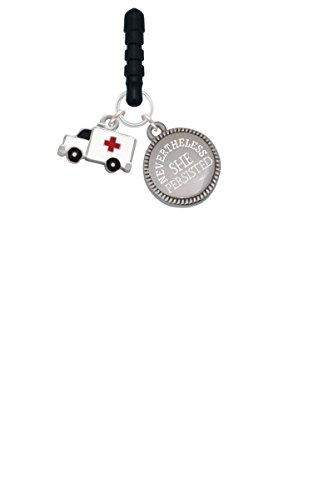 Ambulance with Cross Nevertheless She Persisted Phone Charm