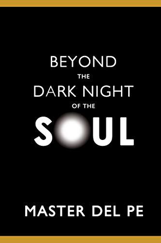 Beyond The Dark Night Of The Soul