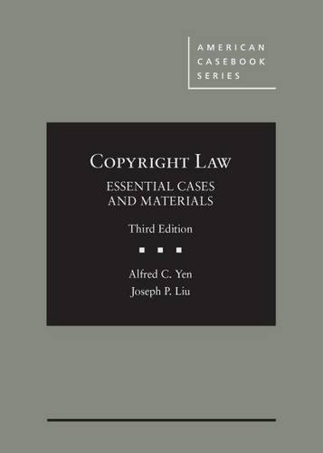 Copyright Law, Essential Cases and Materials (American Casebook Series)
