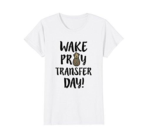 Womens Wake Pray Transfer Day IVF Shirt womens infertility T-shirt - Shirt Transfer