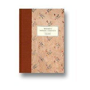 Mozart's ''Thematic Catalogue'': A Facsimile by Cornell Univ Pr