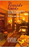 The Fireside Guide to New England Inns and Restaurants, Betsy Wittemann and Ross Wittemann, 0934260788