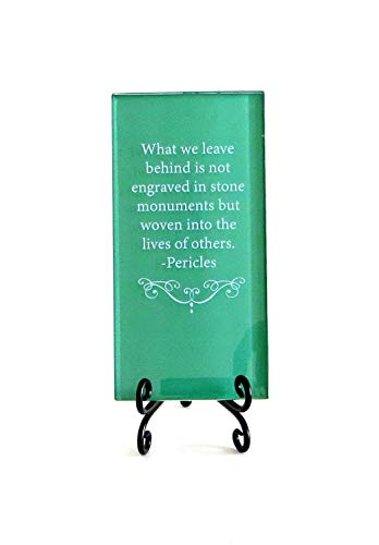 Lifeforce Glass What We Leave Behind Inspirational Glass Plaque. Encouragement and Inspiration for Your Desk. Includes Folding Easel Green