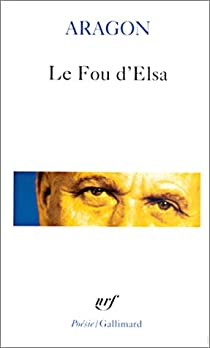 Le Fou d'Elsa par Aragon