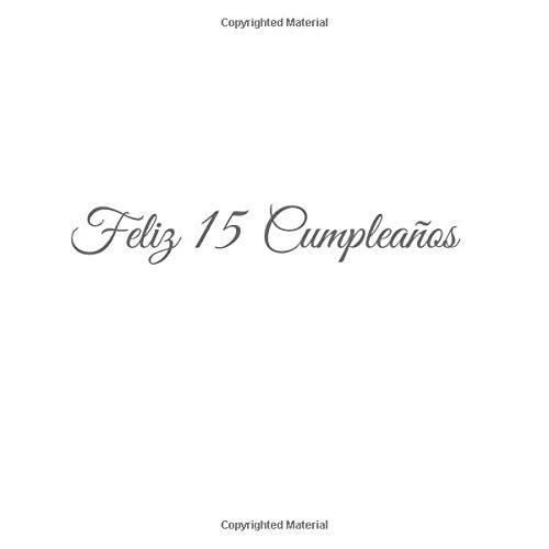 Feliz 15 cumpleaños: Libro De Visitas 15 Años Feliz ...