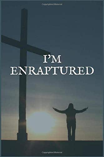 I'm Enraptured: A Thyroid Cancer Treatment Overcomers and Survivors Prompt Lined Writing Notebook