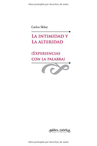 Download La intimidad y la alteridad (Experiencias con la palabra) (Spanish Edition) pdf epub