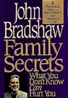 Family Secrets, John Bradshaw, 0553095919