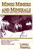 Mines, Miners and Minerals of Western North Carolina's Mountain Empire, Lowell Presnell, 1566641357
