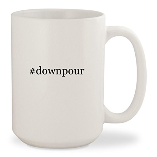 #downpour - White Hashtag 15oz Ceramic Coffee Mug Cup