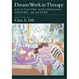 img - for Dream Work in Therapy: Facilitating Exploration, Insight, and Action book / textbook / text book