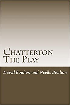 Chatterton: The Play (The Plays)