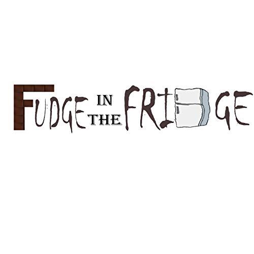 Round 2: Fudge [Explicit]