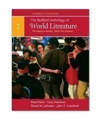Literature Pack - The Bedford Anthology of World Literature. The Modern World, 1650-the Present. Book 2 UNLV Compact Custom Edition