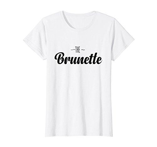 The Brunette - Funny Women T-Shirt Humor Birthday ()
