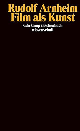 Film als Kunst (suhrkamp taschenbuch wissenschaft)
