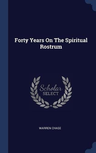 Forty Years On The Spiritual Rostrum pdf