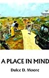 img - for A Place in Mind book / textbook / text book