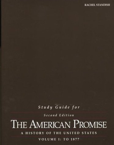 Study Guide for The American Promise: A History of the United States, Volume I: To 1877