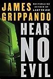 Hear No Evil, James Grippando, 0792732723