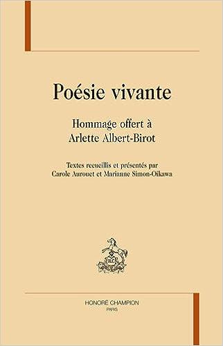 En ligne téléchargement Poésie vivante. Mélanges offerts à Arlette Albert-Birot epub pdf
