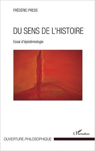 En ligne téléchargement Du sens de l'histoire pdf, epub ebook
