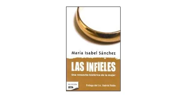 INFIELES, LAS (B) (Spanish Edition): SANCHEZ MARIA ISABEL: 9789876272193: Amazon.com: Books