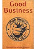 Good Business (EXPORT): Making Money by Making the World Better