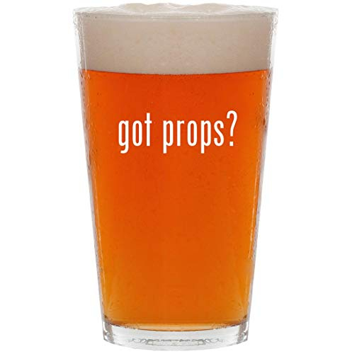 got props? - 16oz All Purpose Pint Beer Glass]()
