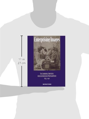 Enterprising Images: The Goodridge Brothers, African American Photographers, 1847-1922 (Great Lakes Books Series)