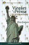 Vieques y la Prensa, Félix Jiménez, 1563282097