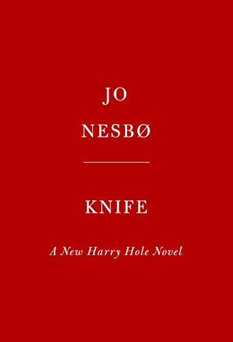 Knife: A New Harry Hole Novel (English Edition)