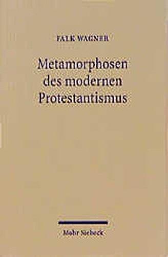 Metamorphosen des modernen Protestantismus