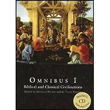 Omnibus I Biblical and Classical Civilizations