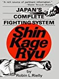 Japan's Complete Fighting System, Robin L. Reilly, 0804815364