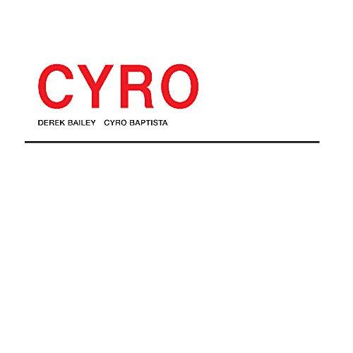 Vinilo : BAILEY,DEREK & CYRO BAPTISTA - Cyro (2 Pack)
