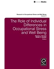 The Role of Individual Differences in Occupational Stress and Well Being