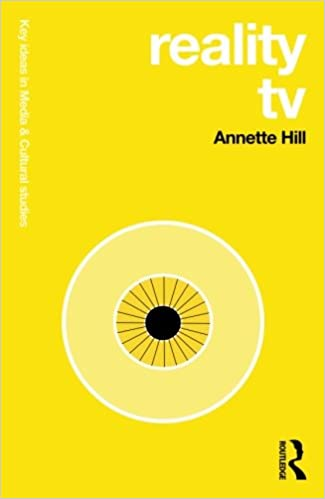 Reality TV: Annette Hill: 9780415691765: Film & Television