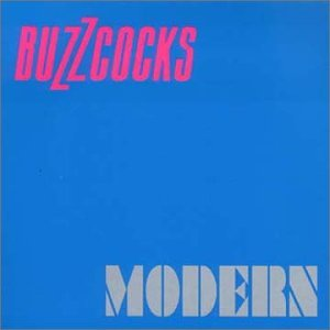 BUZZCOCKS - Modern/a Different Kind Of Product - Zortam Music