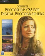 Read Online Complete PhotoShop CS3 for Digital Photographers (07) by Smith, Colin - Cooper, Tim [Paperback (2007)] pdf epub