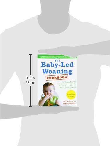 The-Baby-Led-Weaning-Cookbook-Delicious-Recipes-That-Will-Help-Your-Baby-Learn-to-Eat-Solid-Foodsand-That-the-Whole-Family-Will-Enjoy