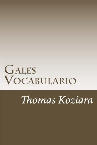 Gales Vocabulario (Spanish Edition) [Thomas P. Koziara] (Tapa Blanda)