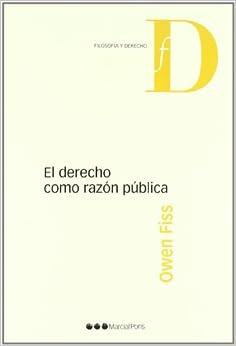 Book El derecho como razA³n pAºblica